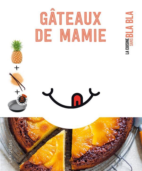 GATEAUX DE MAMIE XXX LAROUSSE