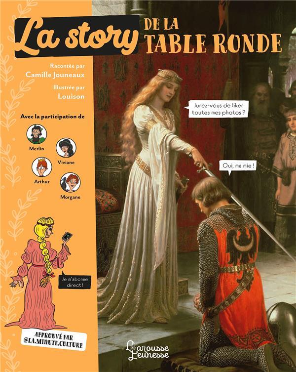 LA STORY DE LA TABLE RONDE