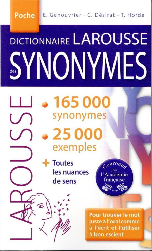 DICTIONNAIRE LAROUSSE DES SYNONYMES GENOUVRIER/DESIRAT LAROUSSE