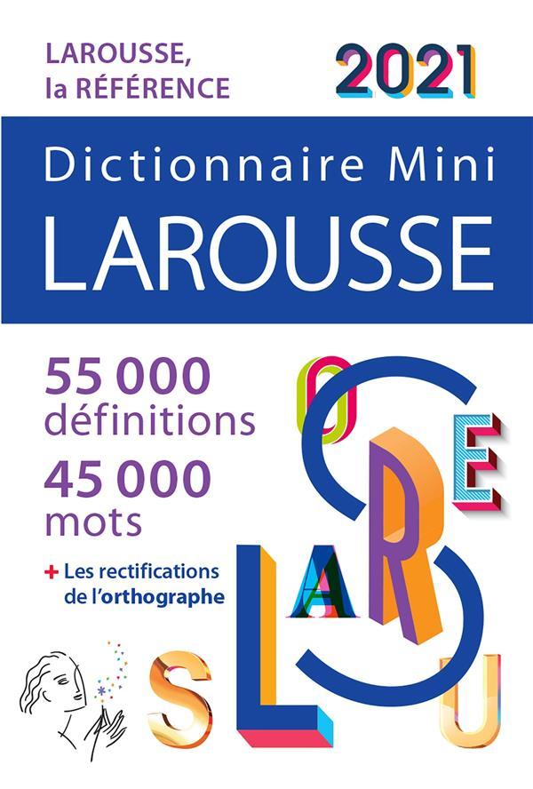 DICTIONNAIRE LAROUSSE MINI (EDITION 2021)