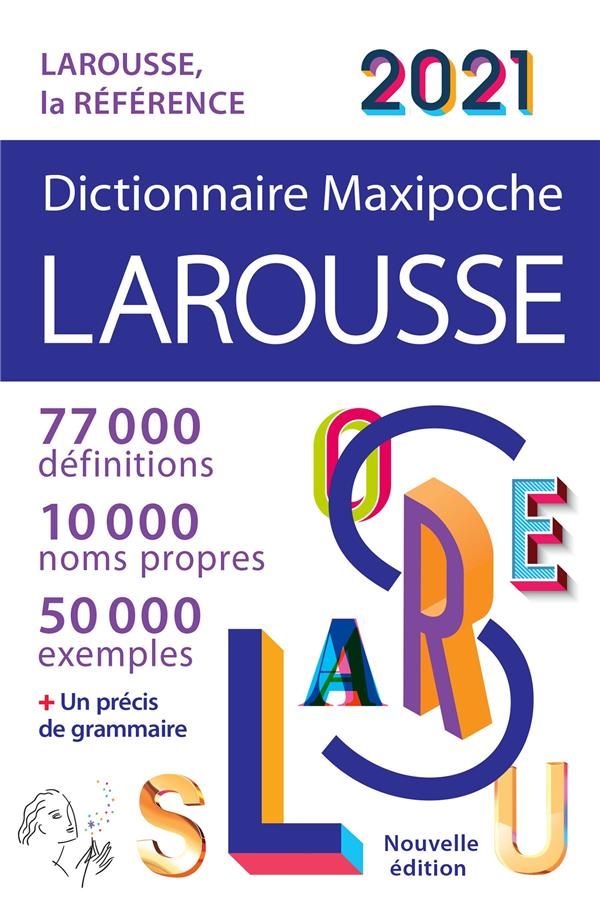 DICTIONNAIRE MAXIPOCHE  -  LAROUSSE (EDITION 2021)