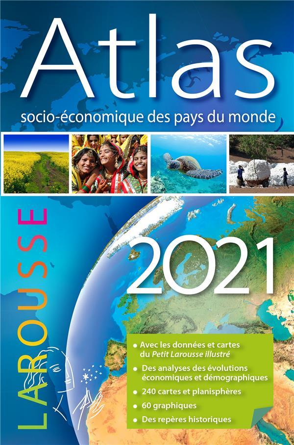 ATLAS SOCIO-ECONOMIQUE DES PAYS DU MONDE (EDITION 2021) PARLIER SIMON LAROUSSE
