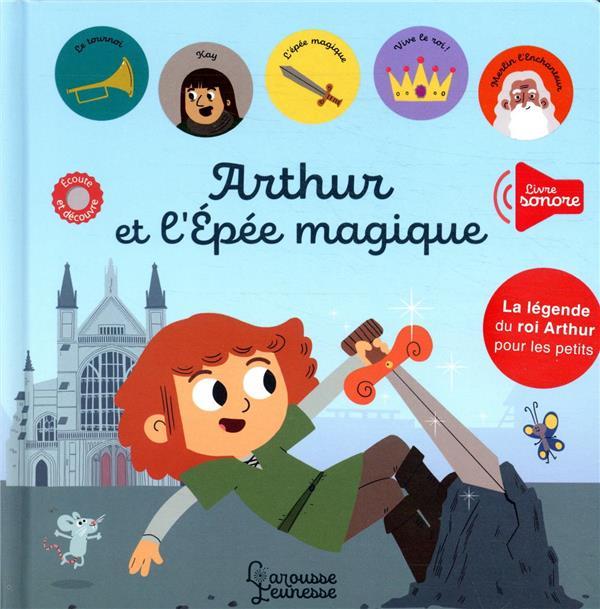 ARTHUR ET L'EPEE MAGIQUE CHERBONNEL/LE TANDE LAROUSSE