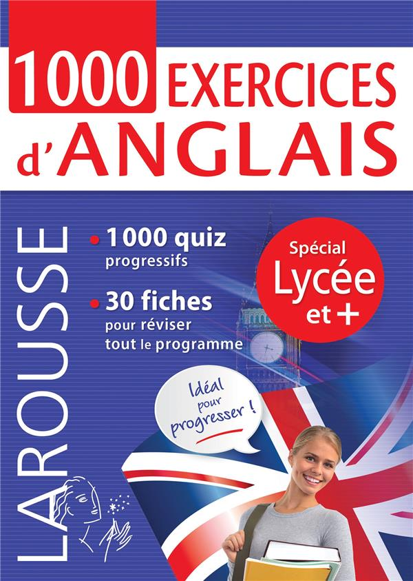 1000 EXERCICES D'ANGLAIS  -  SPECIAL LYCEE ET +