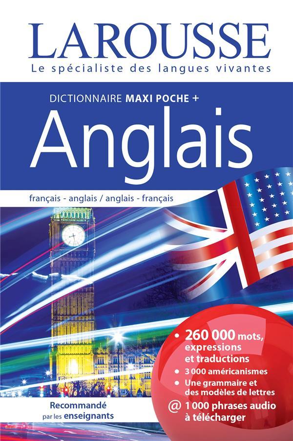 DICTIONNAIRE LAROUSSE MAXI POCHE + ANGLAIS