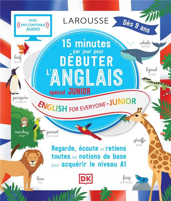 15 MINUTES PAR JOUR POUR DEBUTER L'ANGLAIS  -  SPECIAL JUNIOR
