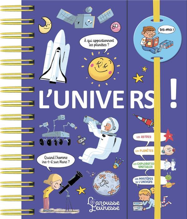 DIS-MOI ! L-UNIVERS ! DE MULLENHEIM SOPHIE LAROUSSE