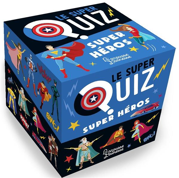 LE SUPER QUIZ  -  SUPER HEROS MEYER AURORE LAROUSSE