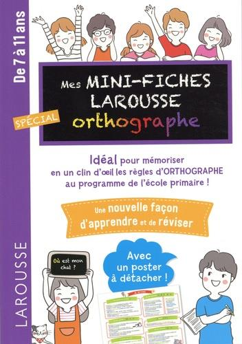 MINI FICHES D'ORTHOGRAPHE COLLECTIF LAROUSSE