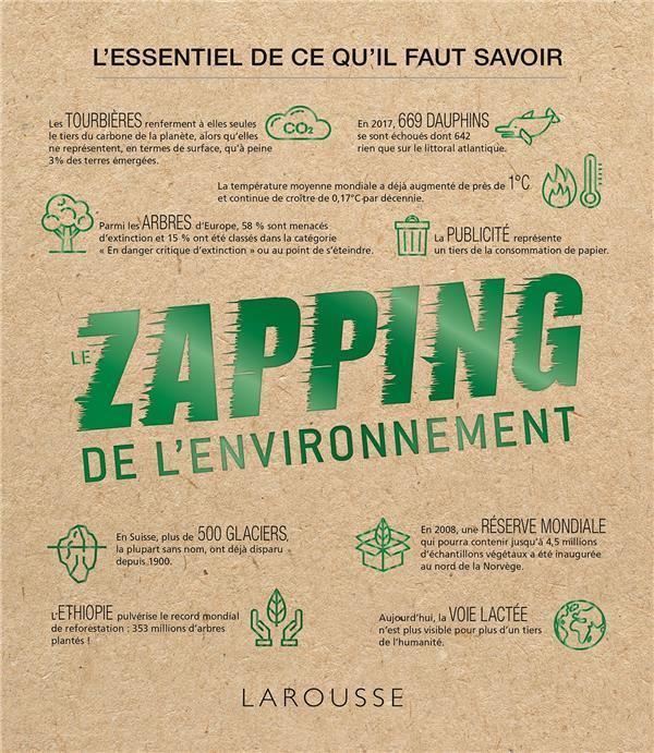 LE ZAPPING DE L-ENVIRONNEMENT MILSENT LAROUSSE