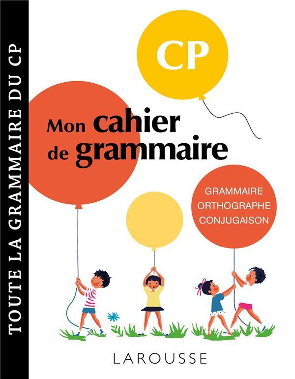 MON CAHIER DE GRAMMAIRE  -  CP