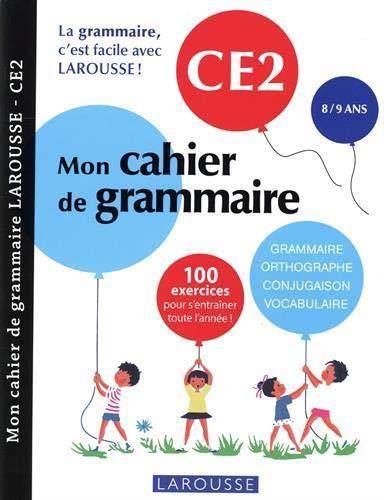 MON CAHIER DE GRAMMAIRE  -  CE2