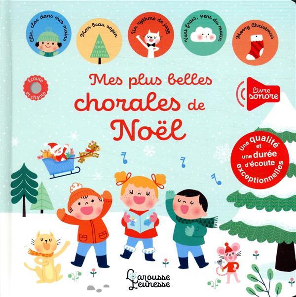 MES PLUS BELLES CHORALES DE NOEL