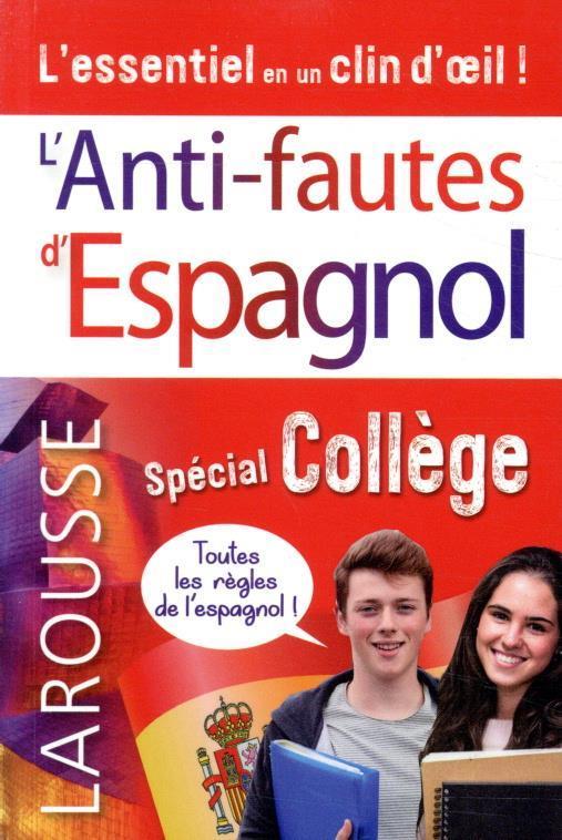 L'ANTI-FAUTES ESPAGNOL  -  SPECIAL COLLEGE