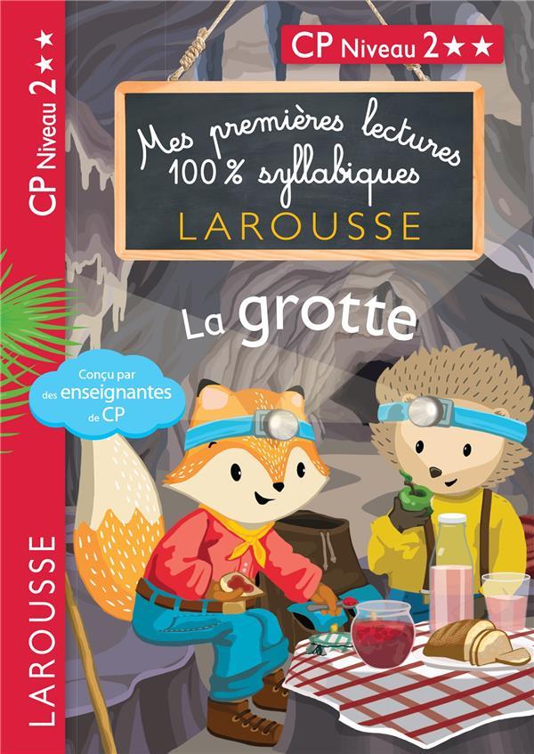 MES PREMIERES LECTURES 100% SYLLABIQUES  -  LA GROTTE LEVALLOIS/HEFFNER LAROUSSE