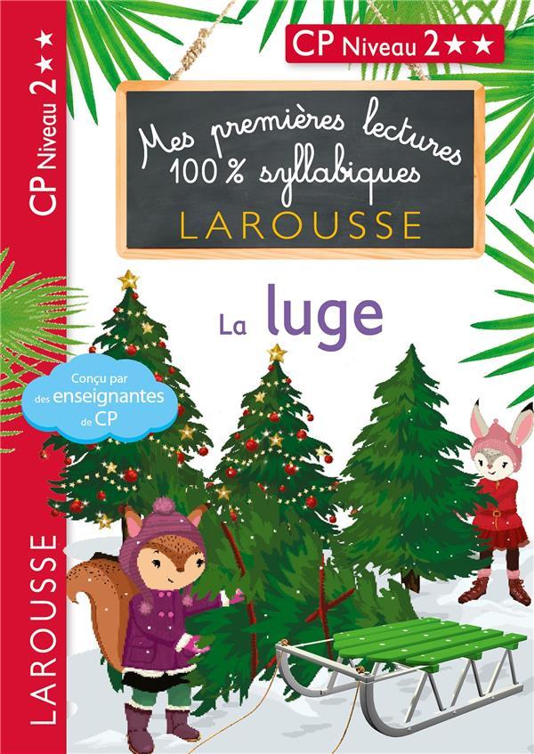 MES PREMIERES LECTURES 100% SYLLABIQUES  -  LA LUGE LEVALLOIS/HEFFNER LAROUSSE