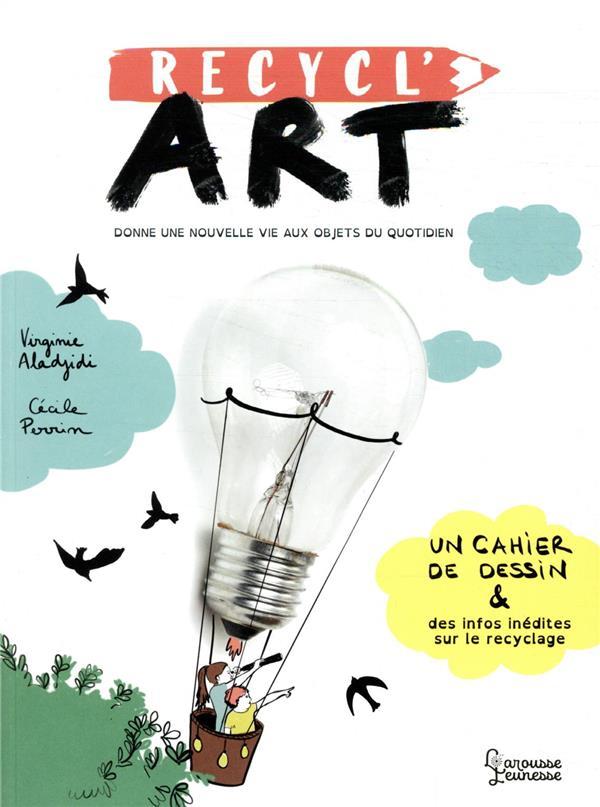 RECYCL'ART ALADJIDI/PERRIN LAROUSSE