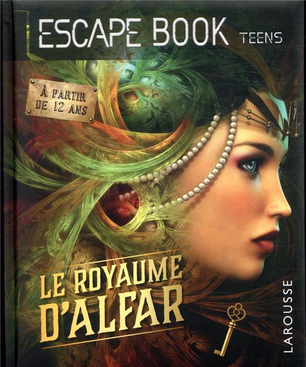 ESCAPE BOOK TEENS : LE ROYAUME D'ALFAR CLUZEL, VALERIE LAROUSSE