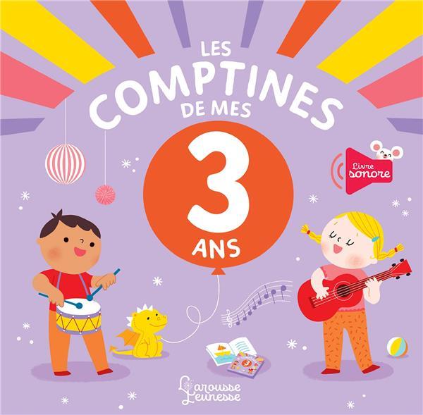 LES COMPTINES DE MES 3 ANS STARON, BERENGERE LAROUSSE