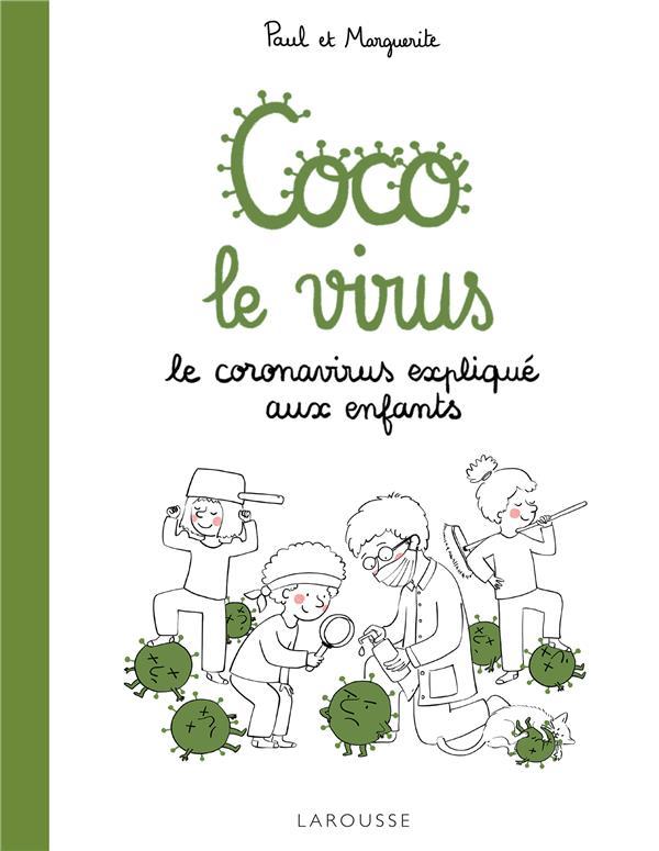 COCO LE VIRUS  -  LE CORONAVIRUS EXPLIQUE AUX ENFANTS