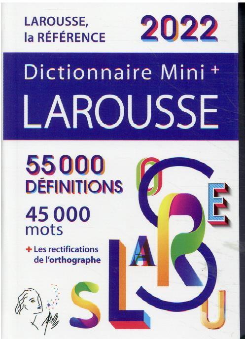 DICTIONNAIRE MINI+ LAROUSSE (EDITION 2022) COLLECTIF LAROUSSE