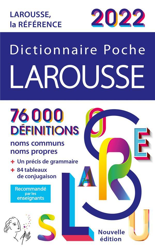 DICTIONNAIRE POCHE LAROUSSE (EDITION 2022) COLLECTIF LAROUSSE