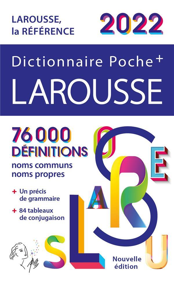DICTIONNAIRE POCHE + LAROUSSE (EDITION 2022) COLLECTIF  LAROUSSE