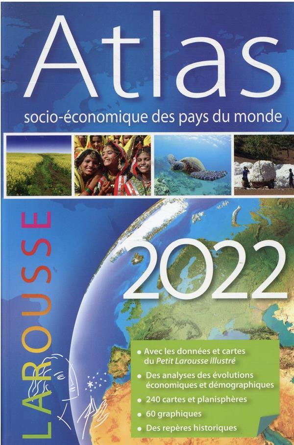 ATLAS SOCIO-ECONOMIQUE DES PAYS DU MONDE (EDITION 2022) PARLIER SIMON LAROUSSE