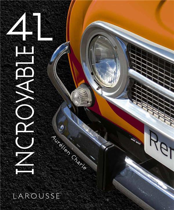 INCROYABLE 4L