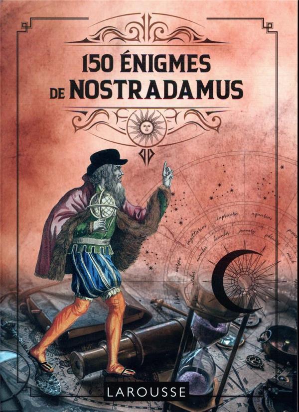 150 ENIGMES DE NOSTRADAMUS AUDRAIN/LEBRUN LAROUSSE