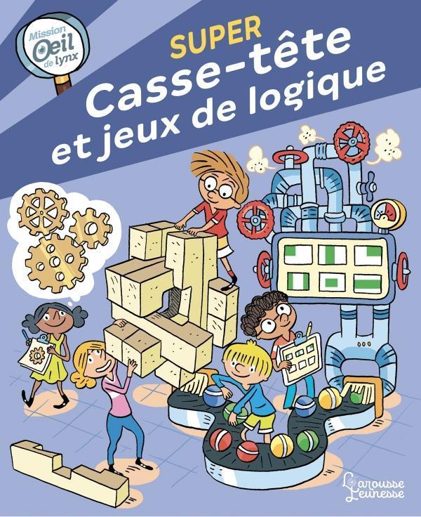 MISSION OEIL DE LYNX : CASSE-TETE ET JEUX DE LOGIQUE