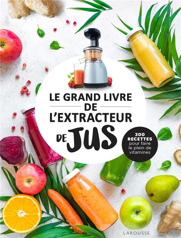 LE GRAND LIVRE DE L-EXTRACTEUR XXX LAROUSSE