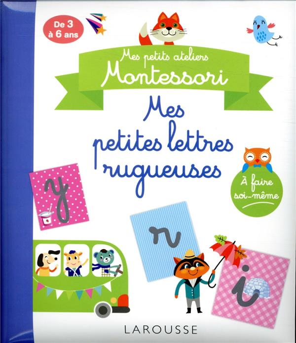 MES PETITS ATELIERS MONTESSORI  -  MES PETITES LETTRES RUGUEUSES COLLECTIF NC
