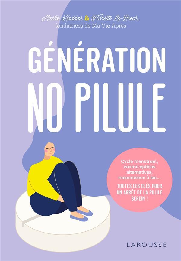 GENERATION NO PILULE KADDAH, MAELLE  LAROUSSE