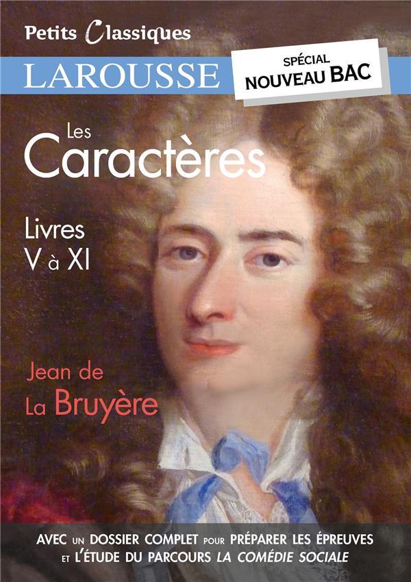 LES CARACTERES, LIVRES V A XI