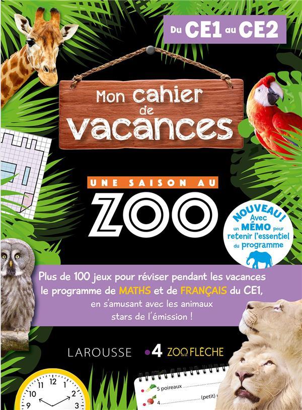 MON CAHIER DE VACANCES : UNE SAISON AU ZOO, CE1-CE2 MEYER, AURORE LAROUSSE