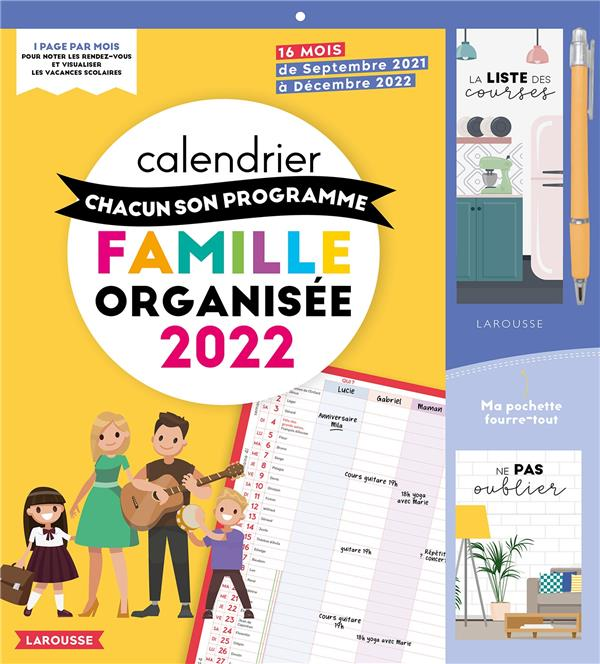 CALENDRIER CHACUN SON PROGRAMME FAMILLE ORGANISEE (EDITION 2022) XXX NC