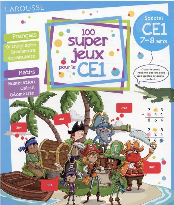 100 SUPER JEUX POUR LE CE1 LOT BEATRIX LAROUSSE