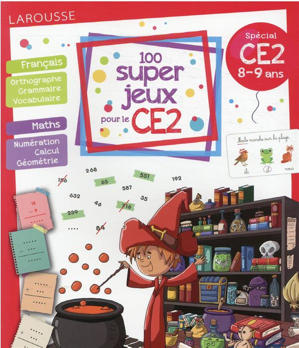 100 SUPER JEUX POUR LE CE2 LOT BEATRIX LAROUSSE
