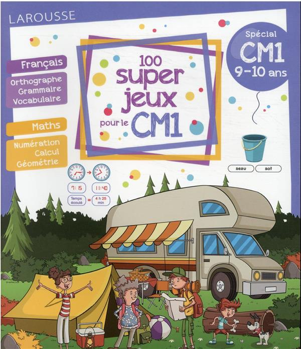 100 SUPER JEUX POUR LE CM1 COLLECTIF LAROUSSE