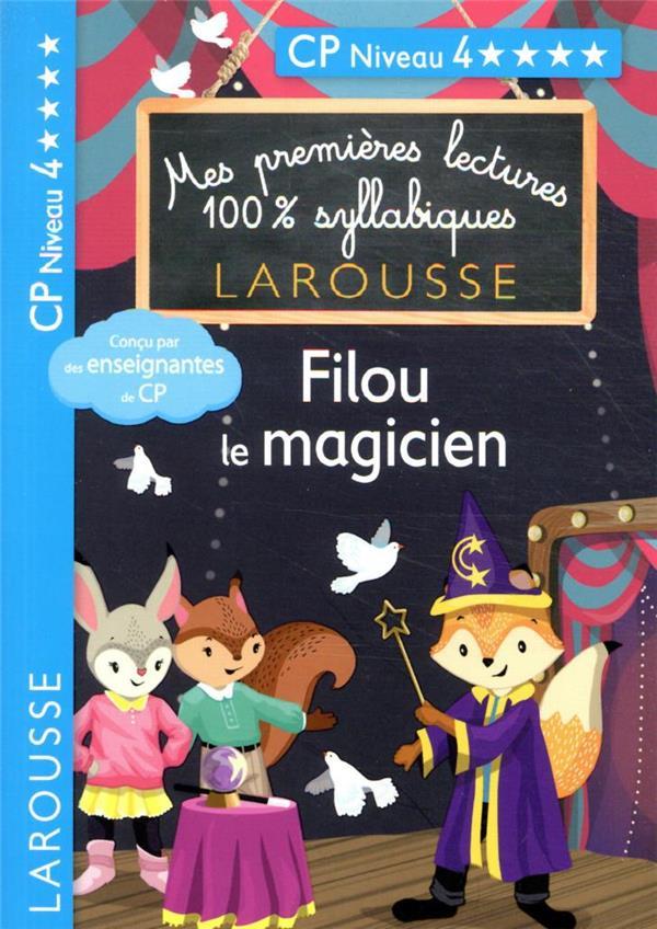 MES PREMIERES LECTURES 100% SYLLABIQUES  -  FILOU LE MAGICIEN LEVALLOIS, GIULIA  LAROUSSE