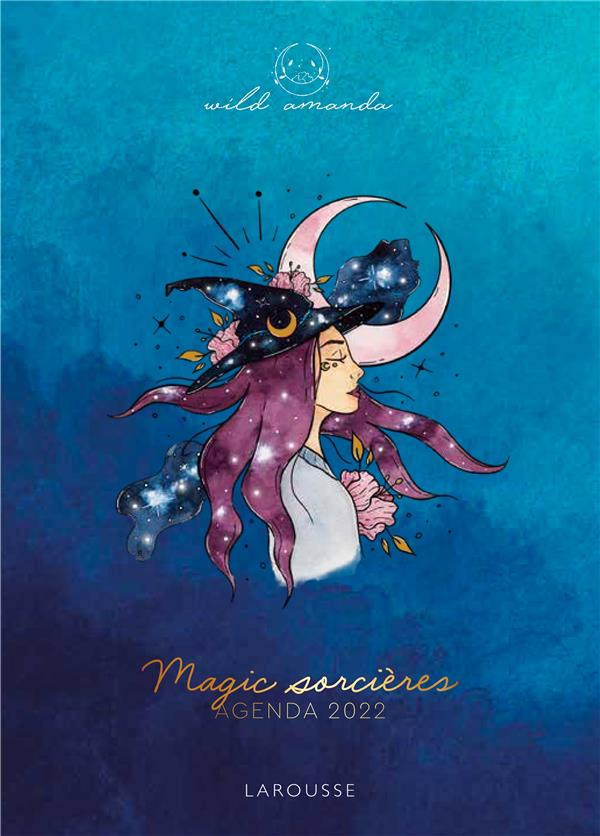 MAGIC SORCIERES : AGENDA (EDITION 2022)  WILD, AMANDA NC