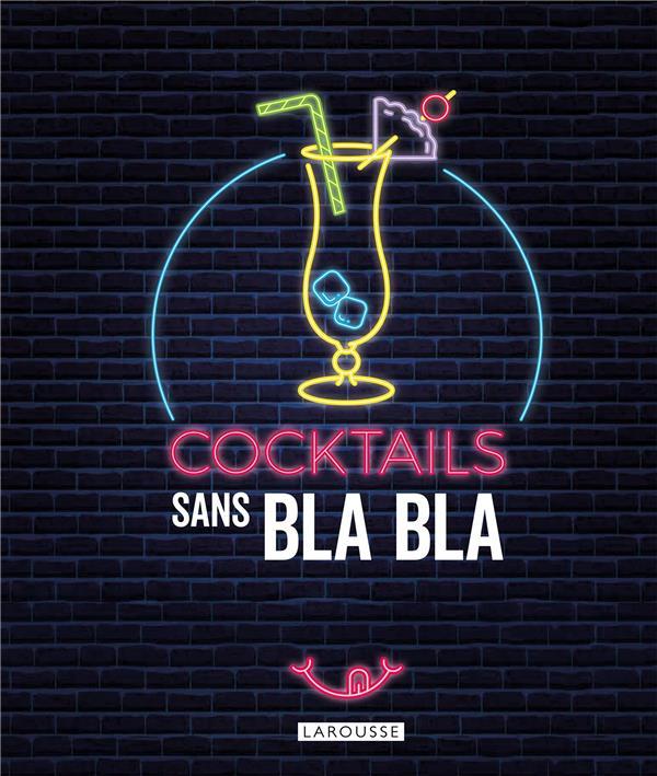 COCKTAILS SANS BLA BLA