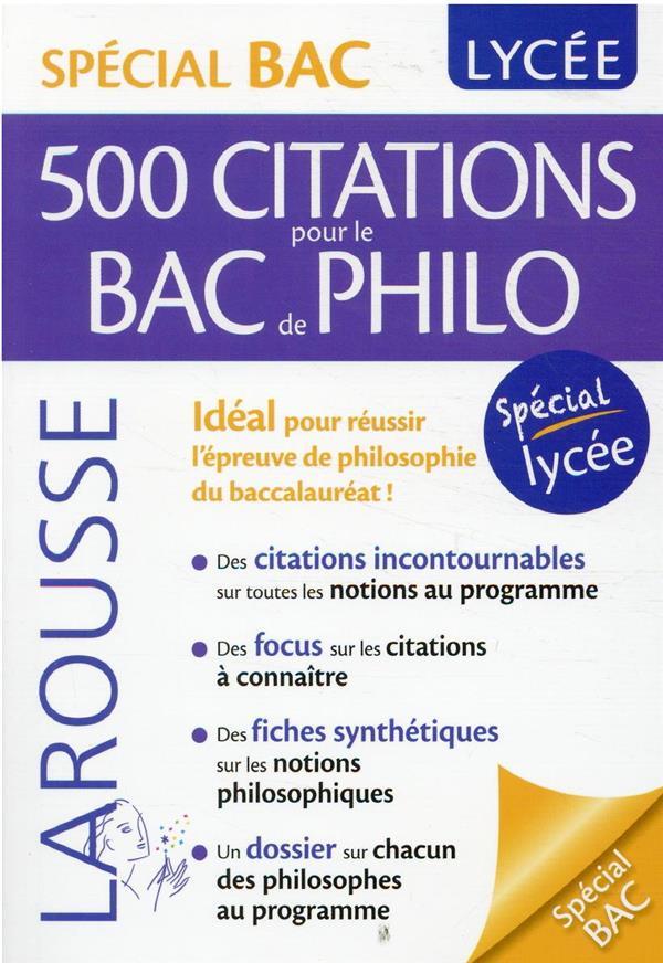 500 CITATIONS POUR LE BAC DE PHILO COLLECTIF LAROUSSE