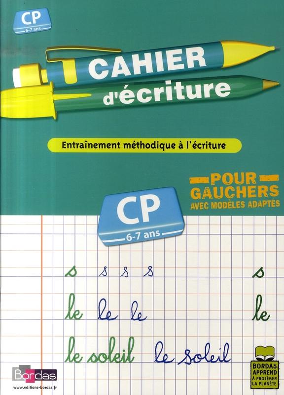 CAHIER ECRIT CP POUR GAUCHER BASTIEN/OLIVIER BORDAS