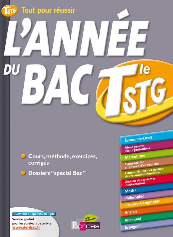 ANNEE DE LA TERMINALE STG CADORET/BOUNAJMA BORDAS