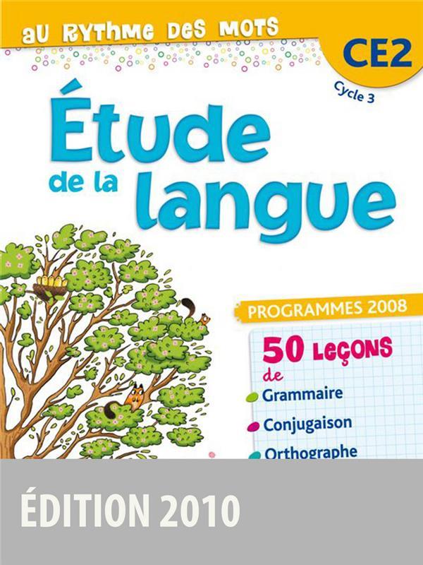 AU RYTHME DES MOTS  -  CE2  -  LIVRE DE L'ELEVE RUBENS/SOURIMANT BORDAS