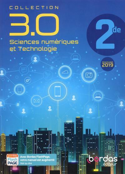 COLLECTION 3.0 SCIENCES NUMERIQUES ET TECHNOLOGIE 2DE 2019 MANUEL DECLERCQ/MAURAS BORDAS