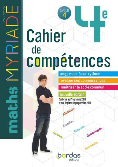 MYRIADE MATHEMATIQUES 4E 2019 CAHIER DE COMPETENCES ELEVE