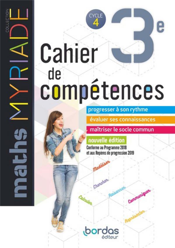 COLLECTIF - MYRIADE MATHS 3E 2019 CAHIER DE COMPETENCES ELEVE CYCLE 4